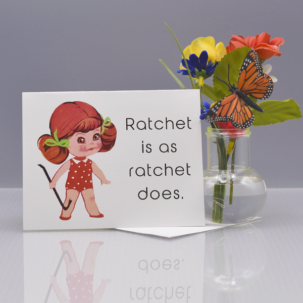 Ratchet Greeting Card