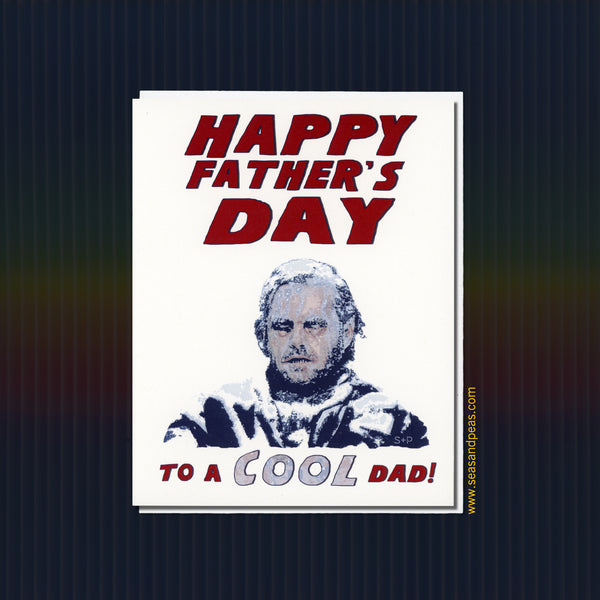 """The Shining"" Father's Day Card - Seas and Peas"