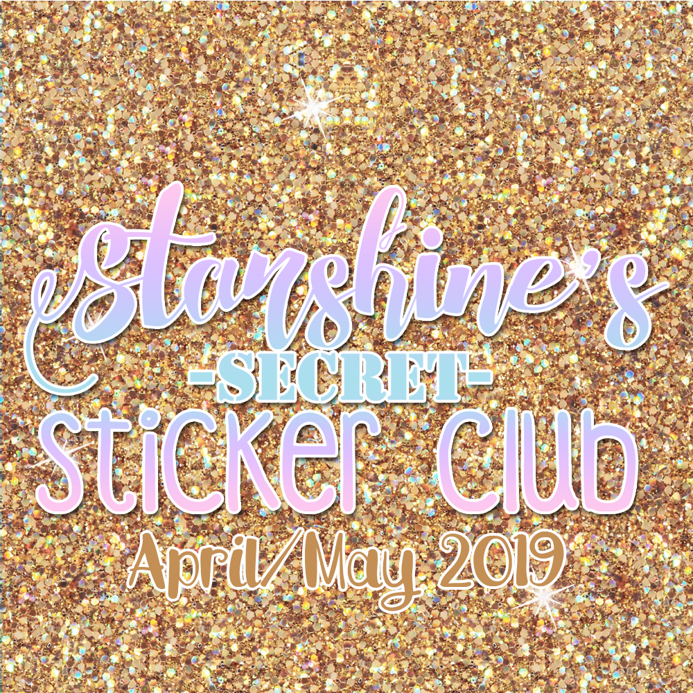PRE-ORDER: Sticker Club Box April/May '19