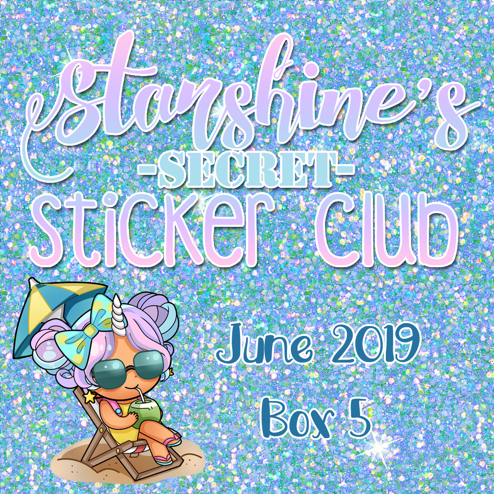 PRE-ORDER: Sticker Club Box June '19 (BOX 5)