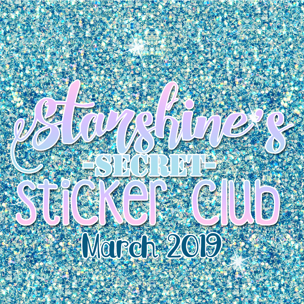 PRE-ORDER: Sticker Club Box March '19