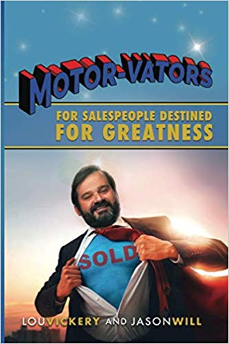 MOTOR-VATORS...    for Salespeople Destined for Greatness