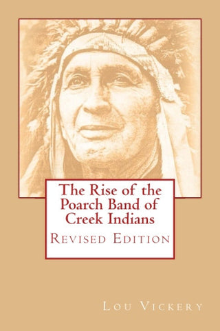 The Rise of the Poarch Band of Creek Indians: Revised Edition
