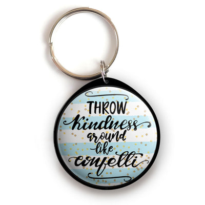 Throw Kindness Around Like Confetti Keychain -  - Beyond The Scrubs