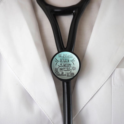 The Distance Between Dreams & Reality Stethoscope ID Tag -  - Beyond The Scrubs
