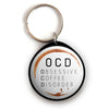 Obsessive Coffee Disorder Keychain -  - Beyond The Scrubs