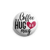 Hug in a Mug Topper -  - Beyond The Scrubs