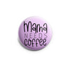 Mama Needs Coffee Topper -  - Beyond The Scrubs