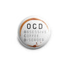 Obsessive Coffee Disorder Topper -  - Beyond The Scrubs