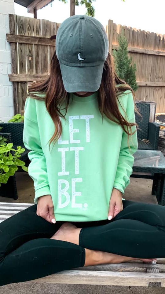 let it be sweatshirt [green] - Grace and Edge Boutique