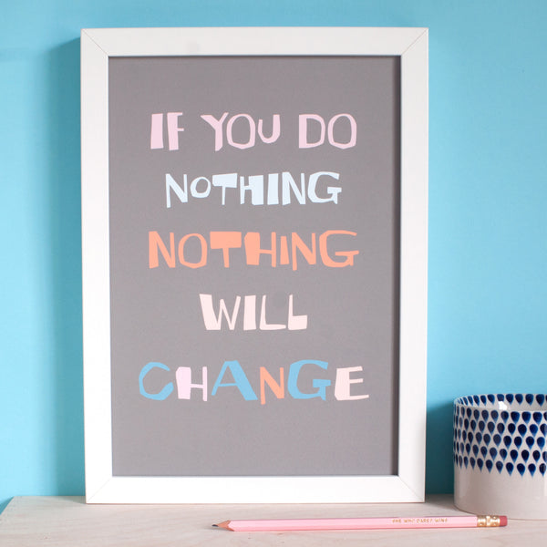 Change - A Motivational Print