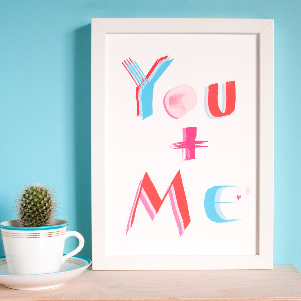 A You and Me - A Love Print