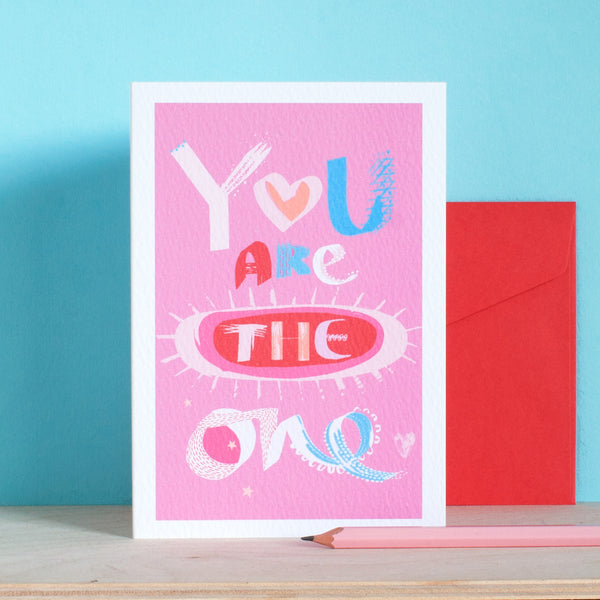 A Valentine Card - You Are The One