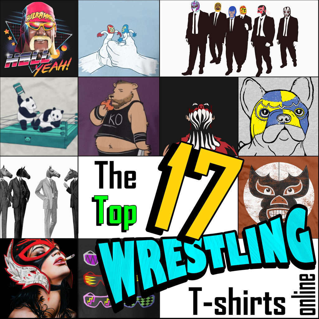 The Top 17 Wrestling T-shirt Designs!