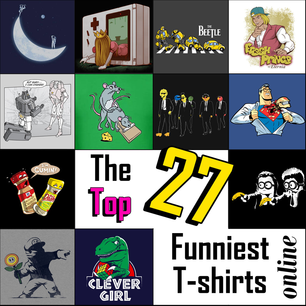 The Top 27 funniest T-shirts online!