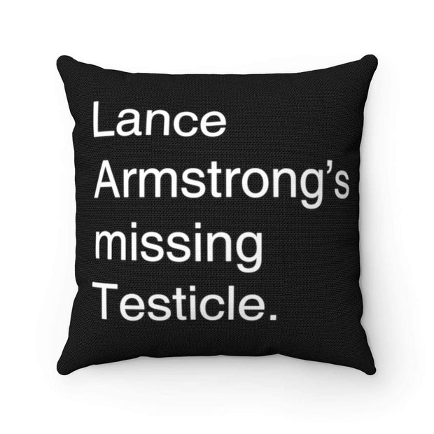 """Lance Armstrong"" Pillow - Awesome, custom designed T-shirts & Art  