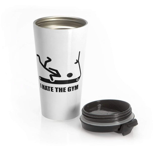 """I Hate the Gym - Invert"" Stainless Steel Travel Mug - Awesome, custom designed T-shirts & Art  