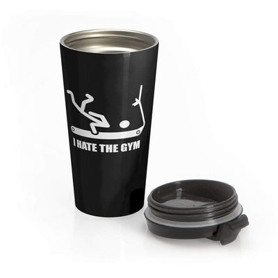 """I Hate the Gym"" Stainless Steel Travel Mug - Awesome, custom designed T-shirts & Art  