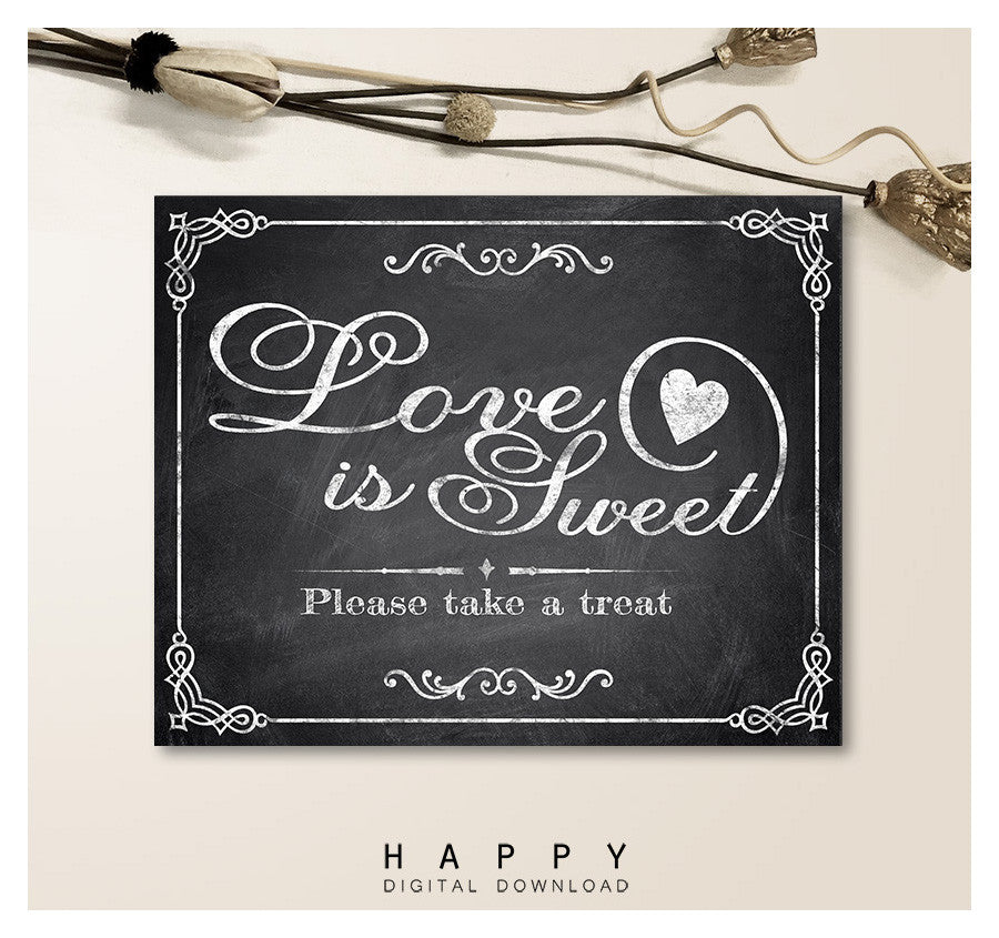 Printable Chalkboard - Love is Sweet Wedding Sign