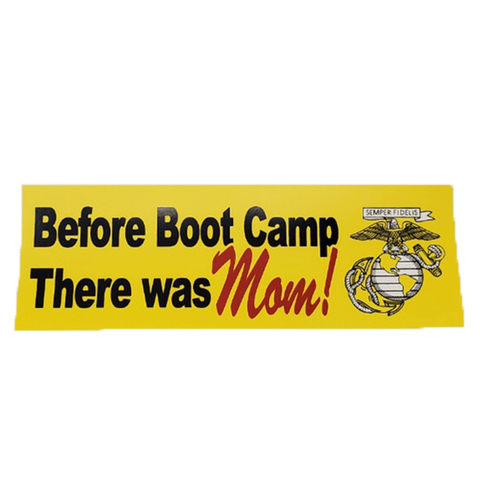 Before Boot Camp There Was Mom Bumper Sticker Stickers