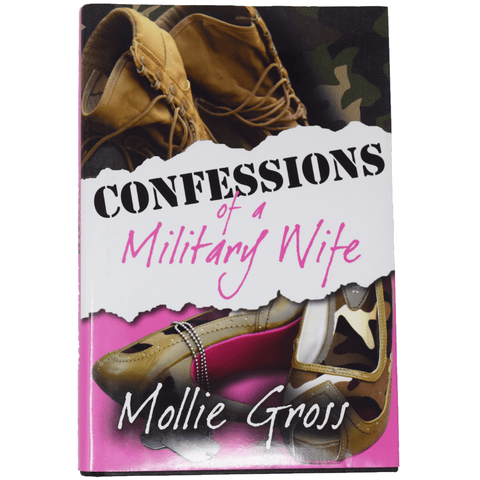 Confessions Of A Military Wife Book by Mollie Gross (Hardcover) Book