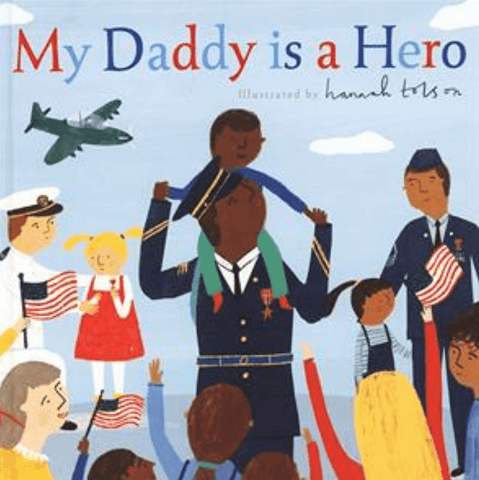 My Daddy is a Hero Book