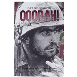 Ooorah!: Biography of a Marine Icon: Sergeant Major Bill Ooorah Paxton by Gregg Stoner (Hardcover & Paperback) Book