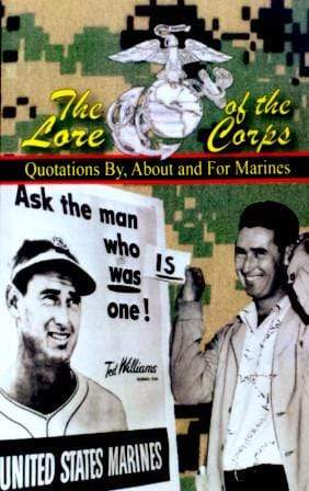 The Lore of the Corps: Quotations by, for and about Marines Book by Andrew Anthony Bufalo Book