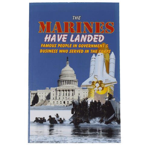 The Marines Have Landed: Famous People in Government and Business Who Served in the Corps by Andrew Anthony Bufalo Book