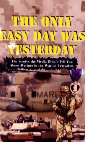 The Only Easy Day Was Yesterday: Fighting the War on Terrorism Book by Andrew Anthony Buffalo Book