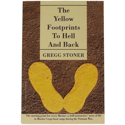 The Yellow Footprints To Hell And Back Book by Gregg Stoner (Paperback) Book