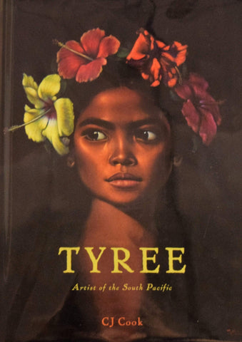 Tyree: Artist of the South Pacific Book by C.J. Cook Book