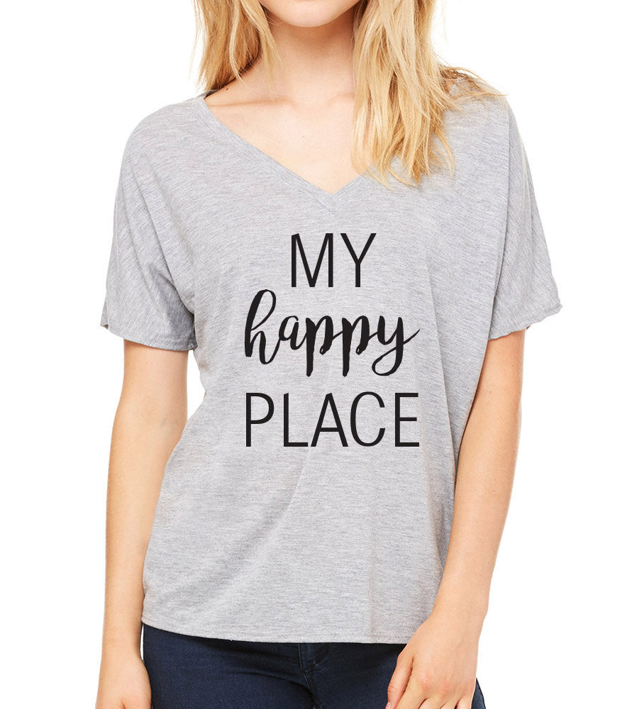My Happy Place Slouchy V NECK Athletic Heather Ladies Tshirt Perfect for Moms - Beach - Vacation - Disneyland - Teachers - Gym and vacation