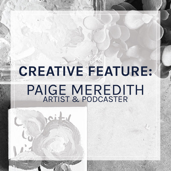 Creative Feature: Paige Meredith