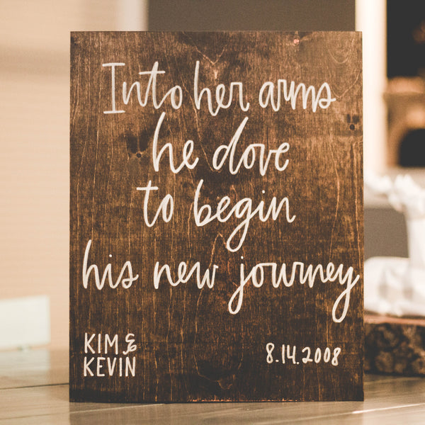 Into Her Arms | Custom Wood Sign by Wanderlove Press