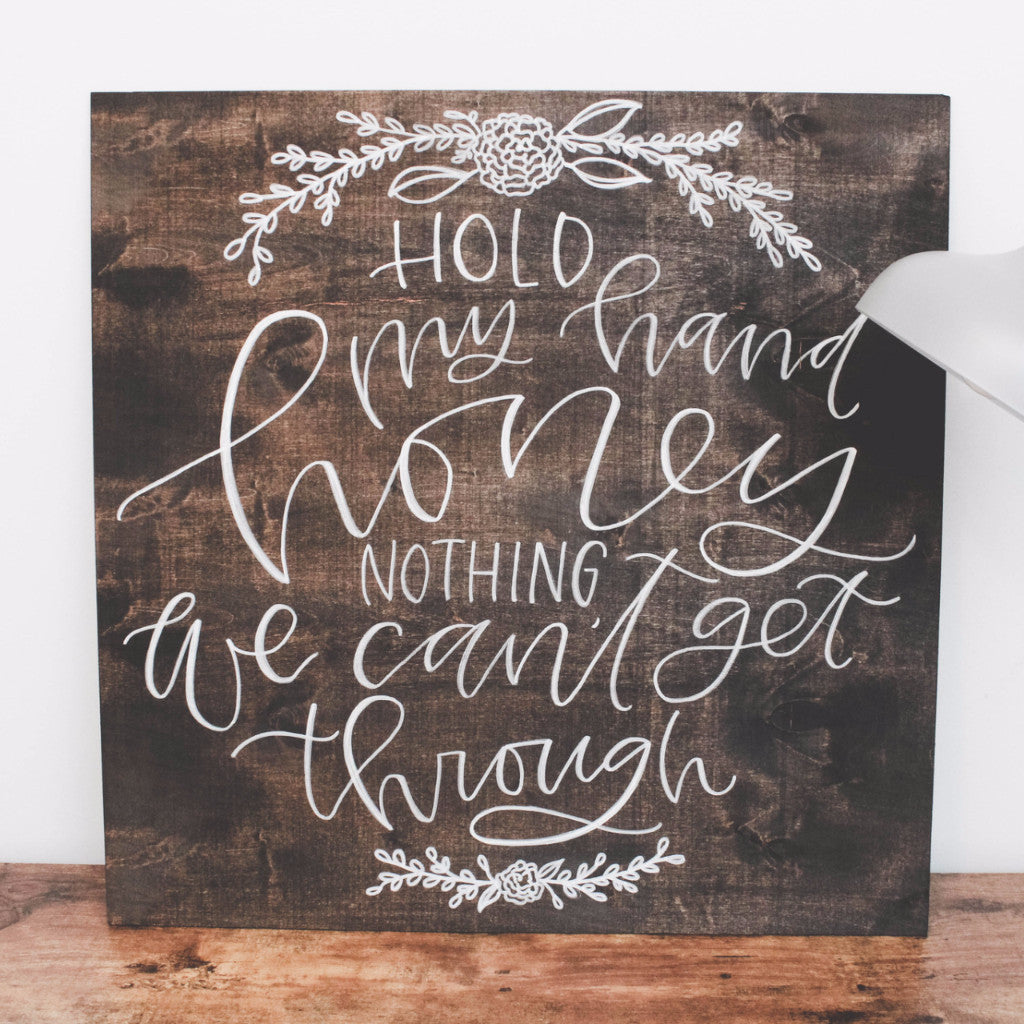 Lettered wood sign - lovely quote for a wedding or home decor — Wanderlove Press Co.