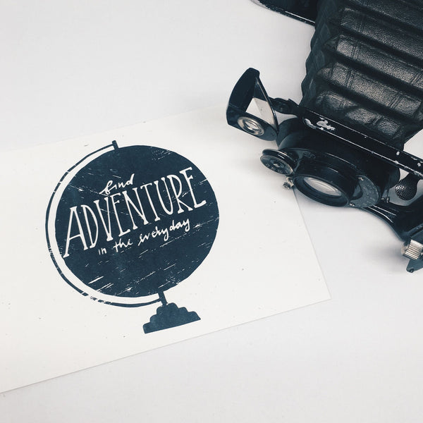 Find Adventure in the Everyday | Art Print by Wanderlove Press Co.