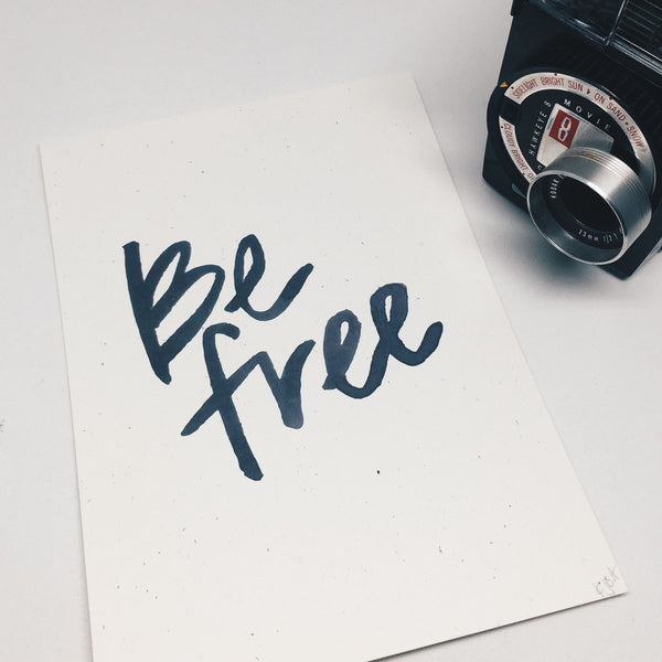 Be Free | Art Print by Wanderlove Press Co.