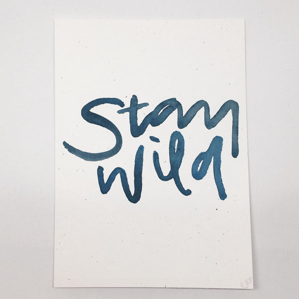 Stay Wild | Art Print by Wanderlove Press Co.