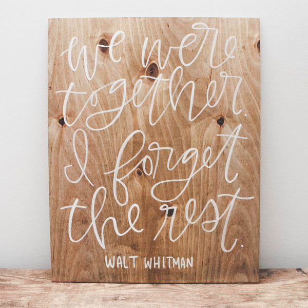 We Were Together | Wood Sign