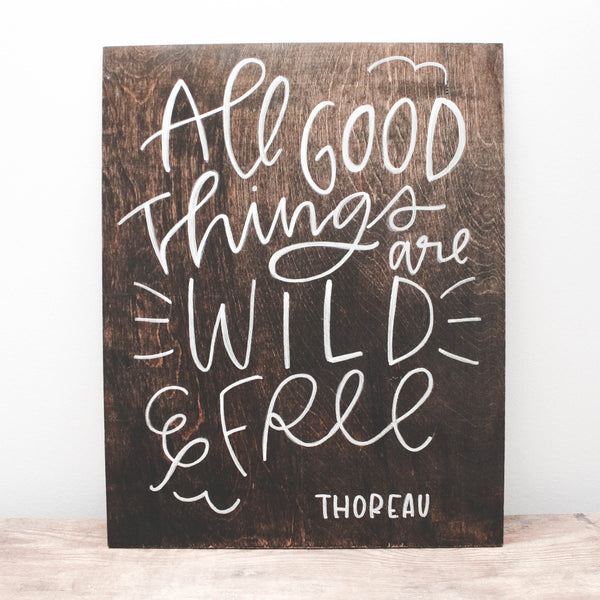 All Good Things | Wood Sign