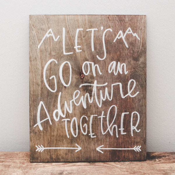 Adventure Together | Wood Sign