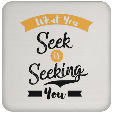 What You Seek Is Seeking You Mugs & Drinkware - Lyghtt