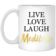 Live Love Laugh Meditate Mugs & Drinkware