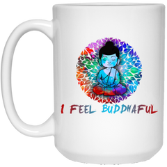 I Feel Buddhaful Little Buddha Drinkware