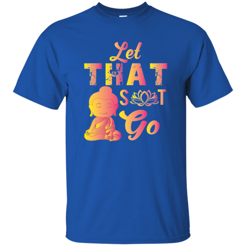 Limited Edition Let That Shit Go Apparel MEN - Lyghtt