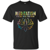 Image of Meditation It's Not What You Think Shirts, Tank & Hoodie - Lyghtt