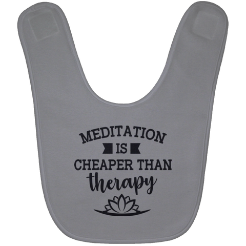 Meditation Is Cheaper Than Therapy Babies Bibs & Onesie - Lyghtt