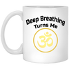 Image of Deep Breathing Turns Me Om Drinkware & Mugs - Lyghtt