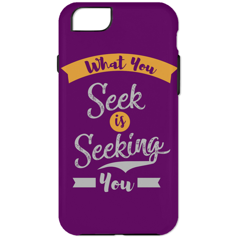 What You Seek Is Seeking You Phone & Ipad Cases - Lyghtt